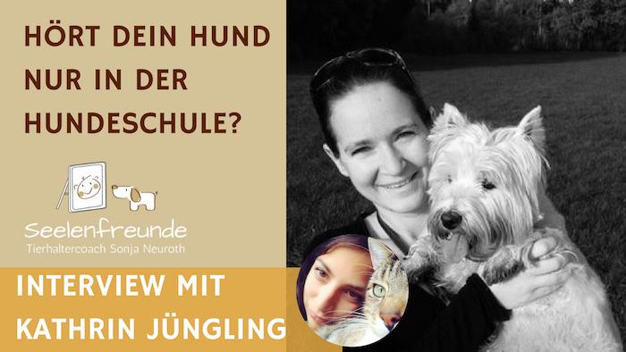 15- Hört dein Hund nur in der Hundeschule? – Interview mit Kathrin Jüngling