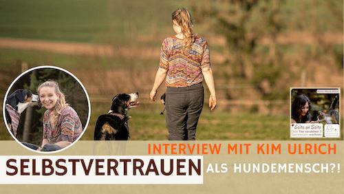 81 – Selbstvertrauen als Hundemensch – mit Kim Ulrich