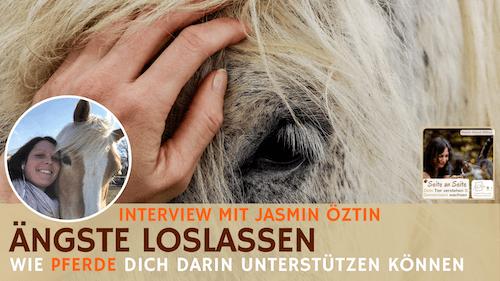 91 – Ängste loslassen – wie Pferde dir dabei helfen können