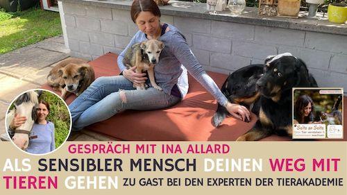 106 – Als feinfühliger Mensch deinen Weg mit Tieren gehen? Zu Gast bei Ina Allard